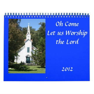 Oh Come Let us Worship Calendar
