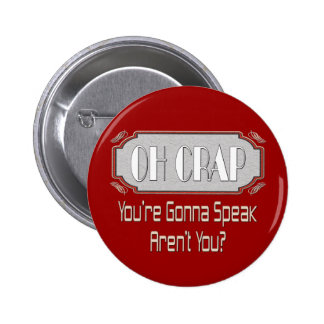 Oh Crap Pinback Button