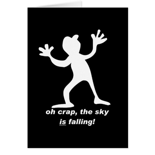 Oh crap, the sky is falling greeting card