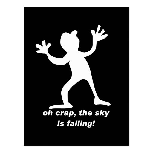 Oh crap, the sky is falling postcard