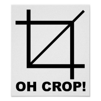Oh Crop Funny Poster