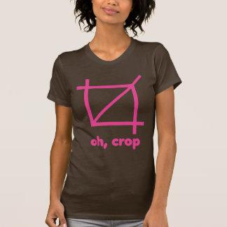 Oh, Crop T Shirt