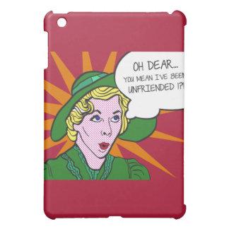Oh Dear You Mean I've Been Unfriended? Pop Art iPad Mini Cover
