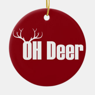 Oh Deer funny Christmas text with reindeer antlers Ceramic Ornament