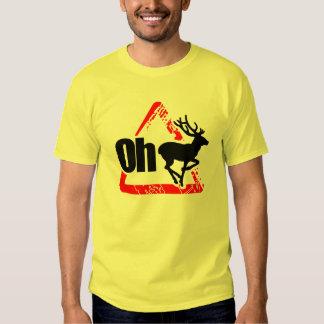 Oh Deer Not Again Tshirt