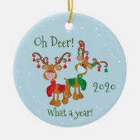 Oh Deer What a Year Christmas Pandemic 2020 Ceramic Ornament