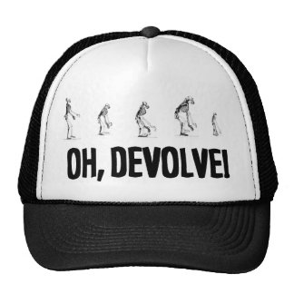 OH, DEVOLVE! TRUCKER HAT