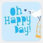 ¡Oh día feliz! con el pájaro azul Pegatina Cuadradas Personalizadas