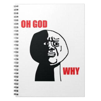 Oh dios porqué - cuaderno