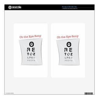 Oh el Ojo-Rony Skin Para Kindle Fire