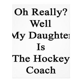Oh el pozo mi hija es realmente el coche de hockey membrete a diseño