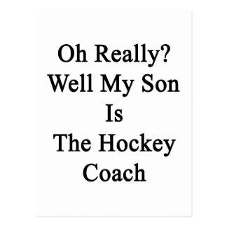 Oh el pozo mi hijo es realmente el coche de hockey tarjetas postales