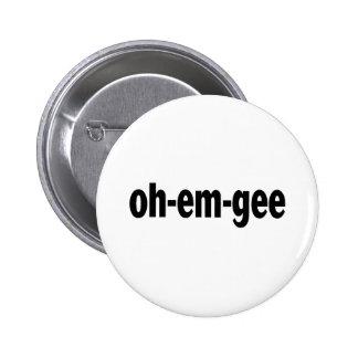 Oh-Em-Gee Pinback Button