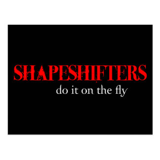 Oh eso Shapeshifters… Postal