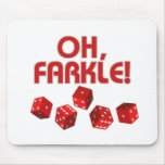 Oh, Farkle! Mouse Pads