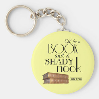 Oh for a book and a shady nook basic round button keychain