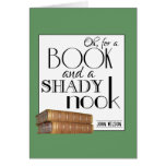 Oh for a book and a shady nook greeting card