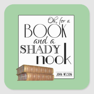 Oh for a book and a shady nook stickers