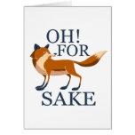 Oh for fox sake greeting card