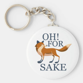 Oh for fox sake keychain