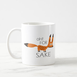 Oh For Fox Sake! Mug