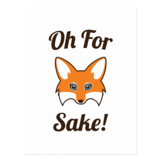 oh_for_fox_sake_postcard-rc43b87954b2c4a