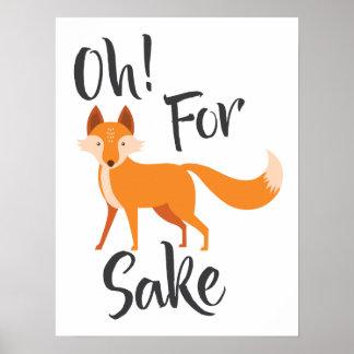 Oh For Fox Sake poster Large print