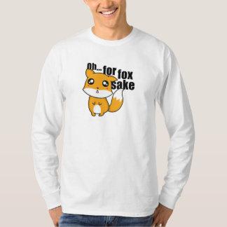 Oh... For Fox Sake T-Shirt