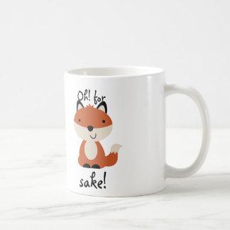 Oh! For fox's sake! Coffee Mug