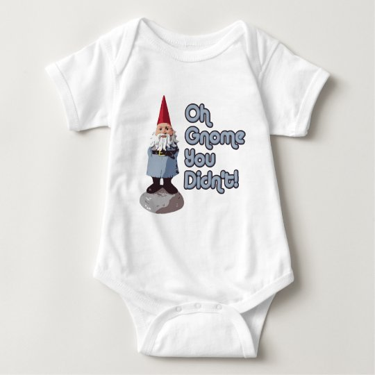 Oh Gnome You Didn't! Baby Bodysuit