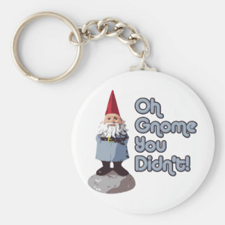 Oh Gnome You Didn't! Keychains