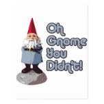 Oh Gnome You Didn't! Post Cards