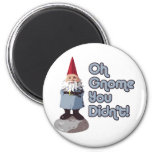 Oh Gnome You Didn't! Refrigerator Magnets