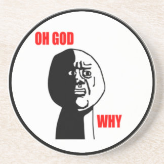 Oh God Why Comic Face Sandstone Coaster