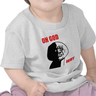 Oh God Why Guy Rage Face Meme Tee Shirt