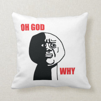 Oh God Why - Pillow