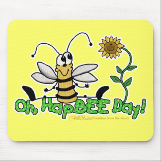 Oh HapBee Day Mouse Pad