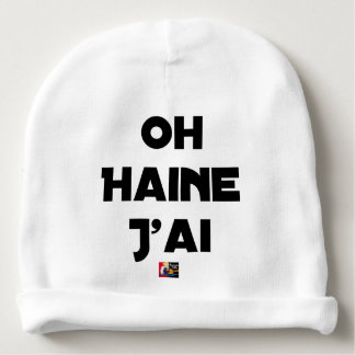OH HATRED I AI - Word games - François City Baby Beanie