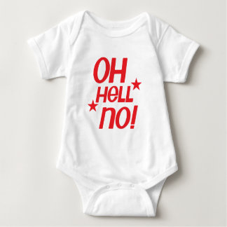 Oh hell no! baby bodysuit