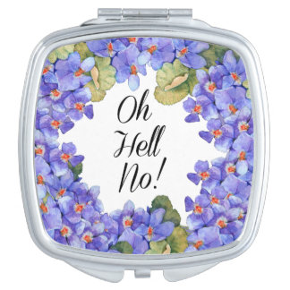 Oh Hell No! Compact Mirror