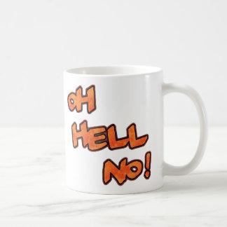 Oh Hell No!...Mug Classic White Coffee Mug