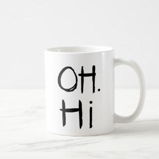 Oh. Hi   Black Brush Script Style Coffee Mug