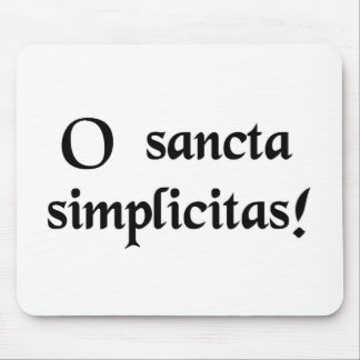 Oh holy simplicity mousepads