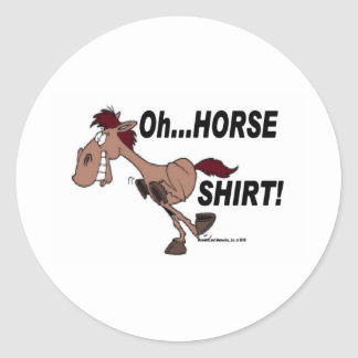 Oh Horse Shirt Classic Round Sticker