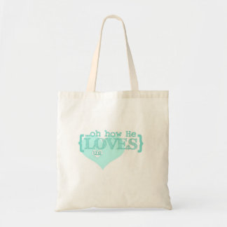 """""""oh how He loves us"""" tote Bags"""