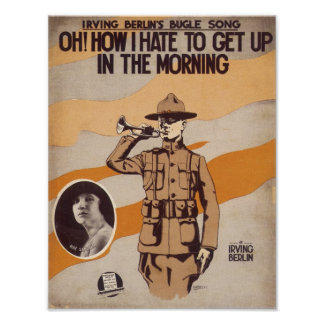Oh! How I Hate To Get Up In The Morning Songbook C Poster