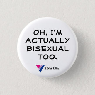 Oh, I'm actually bisexual too. Button