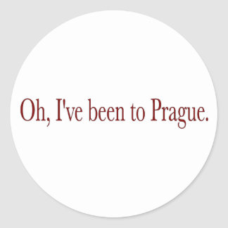 Oh I'Ve Been To Prague Classic Round Sticker