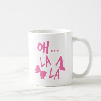 OH LA LA with cute pink shoe Coffee Mug