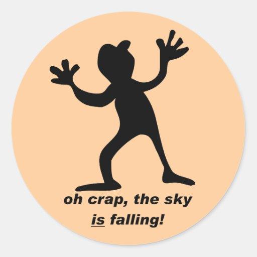 Oh la mierda, el cielo está cayendo pegatina redonda